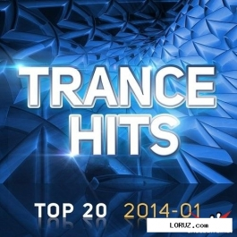 VA - Trance Hits Top 20 2014-01 (2014)